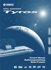 YAMAHA Tyros (Tyros 1!)Keyboard Bedienungsanleitung Druckservice Sprache Deutsch