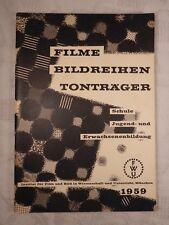 Filme Bildreihen Tonträger Institut Film und Bild Wissenschaft Unterricht 1959