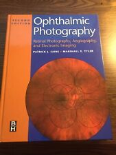 Ophthalmic Photography: Retinal Photography, Angiography & Electronic Imaging,HC