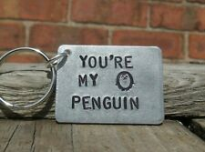 You're My PENGUIN Valentines Day Gifts For Him Husband Boyfriend Love Keyring