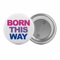 """Bisexual Born This Way - Badge Button Pin 1.25"""" 32mm Bi Queer Pride LGBT"""