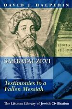 Sabbatai Zevi: Testimonies to a Fallen Messiah (Littman Library of Jewish Civili