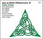 BIBB,ERIC/+ REIERSRUD - JAZZ AT BERLIN PHILHARMONIC VI-CELTIC ROOTS CD NEU