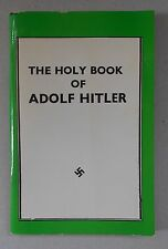 THE HOLY BOOK OF ADOLF HITLER by James Larratt Battersby / reprint / 1952