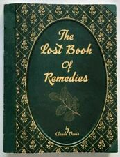 The Lost Book of Remedies Herbal Medicine by Claude Davis