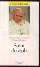 CE QUE DIT LE PAPE  SAINT JOSEPH  MOINES SOLESMES