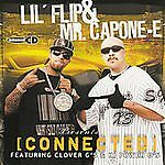 LIL' FLIP - CONNECTED [EDITED] USED - VERY GOOD CD