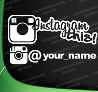 INSTAGRAM THIS YOUR NAME FUNNY JDM DRIFT EURO WINDOW VW VINYL DECAL CAR STICKER