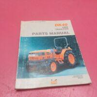 KIOTI TRACTOR PARTS MANUAL DK40 4WD S615-P01 (LT198)