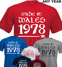Made in Wales Your Date 1978 40th Personalise New Birthday Gift  Tshirt