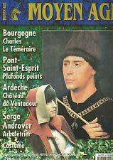 MOYEN AGE N°24 CHARLES LE TEMERAIRE / POINT-ST-ESPRIT / CHATEAU DE VENTADOUR