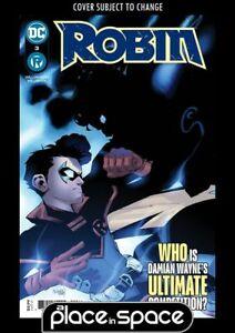 ROBIN #3A (WK25)