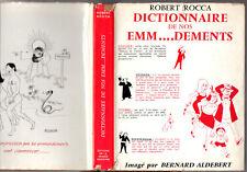 ROBERT ROCCA - DICTIONNAIRE DE NOS EMMERDEMENTS - DESSIN ALDEBERT - EO 1963