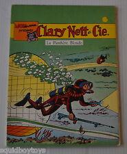 CLARY NETT et CIE : La Panthere Blonde BD French Comic BOB MAU 1974