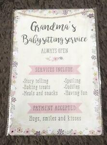Grandma's Baby Sitting Service Metal Hanging Sign. Size 30x20 Cm