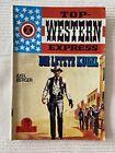 Top Western Express - Die letzte Kugel- Nr. 728