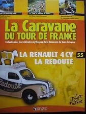 FASCICULE 55 TOUR DE FRANCE 1982 BERNARD HINAULT RENAULT 4 CV LA REDOUTE