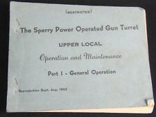 WW2 B-17 Sperry Power Operated Turret Upper Local Maintenance Guide Book