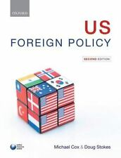 U.S. Foreign Policy by Cox, Michael; Stokes, Doug