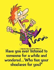METAL FRIDGE MAGNET Listened Someone Ties Shoelaces Family Friend Humor Funny