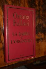 Oriana Fallaci La rabbia e l'orgoglio Rizzoli III ed. 2001 L17