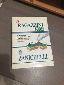 ZANICHELLI IL RAGAZZINI 2004 DIZIONARIO INGLESE-ITALIANO, ITALIANO-INGLESE