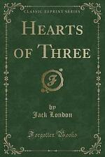 NEW Hearts of Three (Classic Reprint) by Jack London