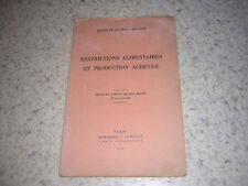 1940.restrictions alimentaires.Le Roy Ladurie.envoi autographe.agriculture Vichy