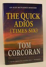 TOM CORCORAN The Quick Adios (Times Six) 1st/1st HB/DJ