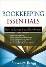 Bookkeeping Essentials : How to Succeed As a Bookkeeper by Steven M. Bragg...
