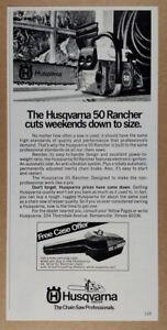 1983 Husqvarna 50 Rancher Chain Saw vintage print Ad