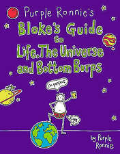 Purple Ronnie's Blokes Guide to Life the Universe and Bottom Burps Giles Andreae