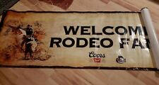 """Large Coors Beer """"Welcome Rodeo Fans"""" Banner New"""