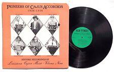 PIONEERS OF CAJUN ACCORDION 1926-1936 LP OLD TIMEY RECORDS OT128 US 1989 NM+