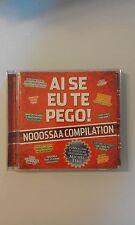 AI SE EU TE PEGO NOOOSSAA COMPILATION - CD