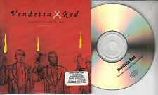 VENDETTA RED Between The Never And The Now 2003 US 12-track promo CD