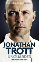 Unguarded: My Autobiography, Trott, Jonathan, New condition, Book
