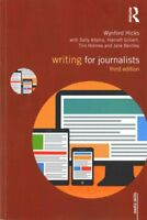 Writing for Journalists, Paperback by Hicks, Wynford; Adams, Sally; Gilbert, ...