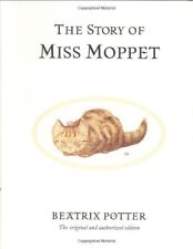 The Story of Miss Moppet (Peter Rabbit) by Beatrix Potter