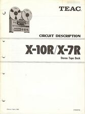 TEAC X-10R X-7R CIRCUIT DESCRIPTION MANUAL HARD COPY With SCHEMATICS
