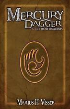 Mercury Dagger: A Tale From Kraydenia by Visser, Marius H