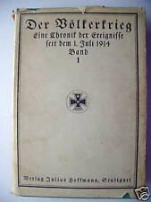 Völkerkrieg Chronik der Ereignisse seit 1. Juli 1914