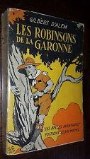 LES ROBINSONS DE LA GARONNE - Gilbert d'Alem 1939 - Scouts b
