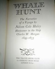 Whale Hunt. The Narrative Of A Voyage By Nelson Cole Haley Harpooner In The 19th