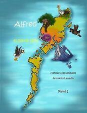 Alfred el Ganso Gris: Alfred el Ganso Gris - Conoce a Los Animales de Nuestro...