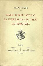 OEUVRES COMPLETES DE VICTOR HUGO - THEATRE III - MARIE TUDOR- ANGELO  - 1905