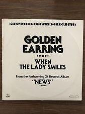 "When The Lady Smiles - Golden Earring PROMO - USA 12"" Maxi"