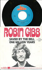 ROBIN GIBB 45 TOURS HOLLANDE SAVED BY THE BELL