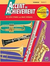 Accent on Achievement, Trombone: Book 2