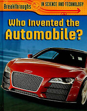 Who Invented the Automobile? (Breakthroughs in Science and Technology), Williams